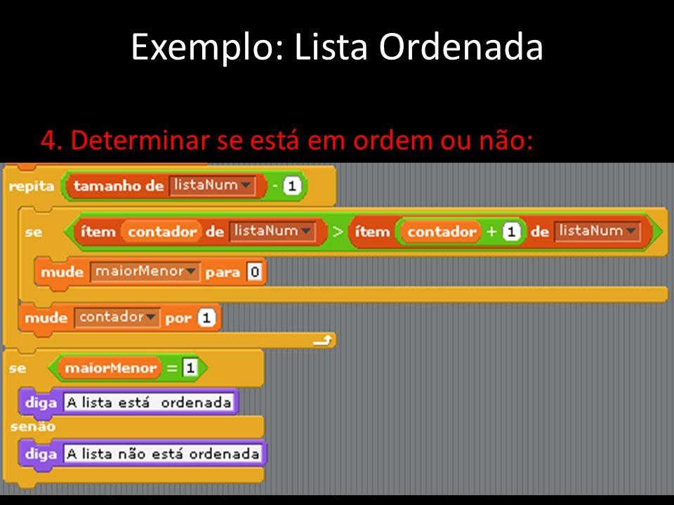 Exemplo: Lista Ordenada
