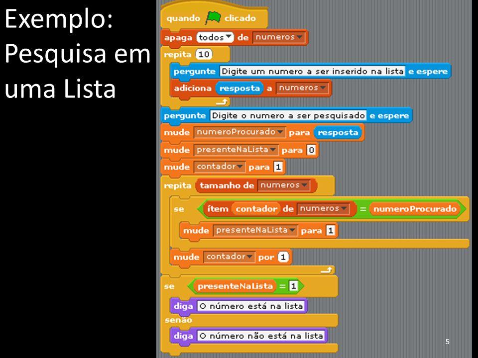 Exemplo: Pesquisa em uma Lista