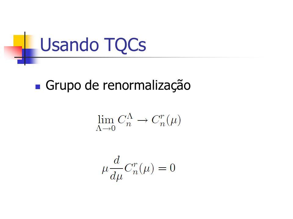 Usando TQCs Grupo de renormalização