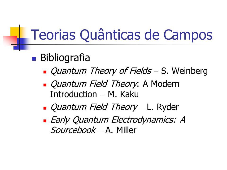 Teorias Quânticas de Campos