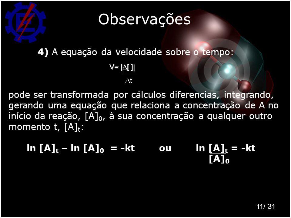 Observações 4) A equação da velocidade sobre o tempo: