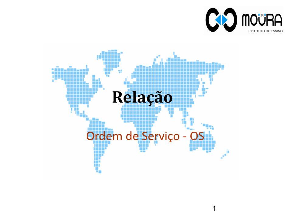 Relação Ordem de Serviço - OS