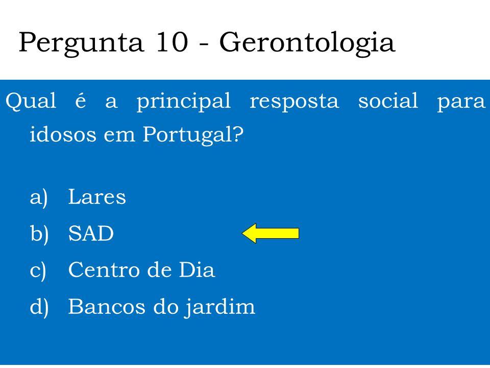 Pergunta 10 - Gerontologia