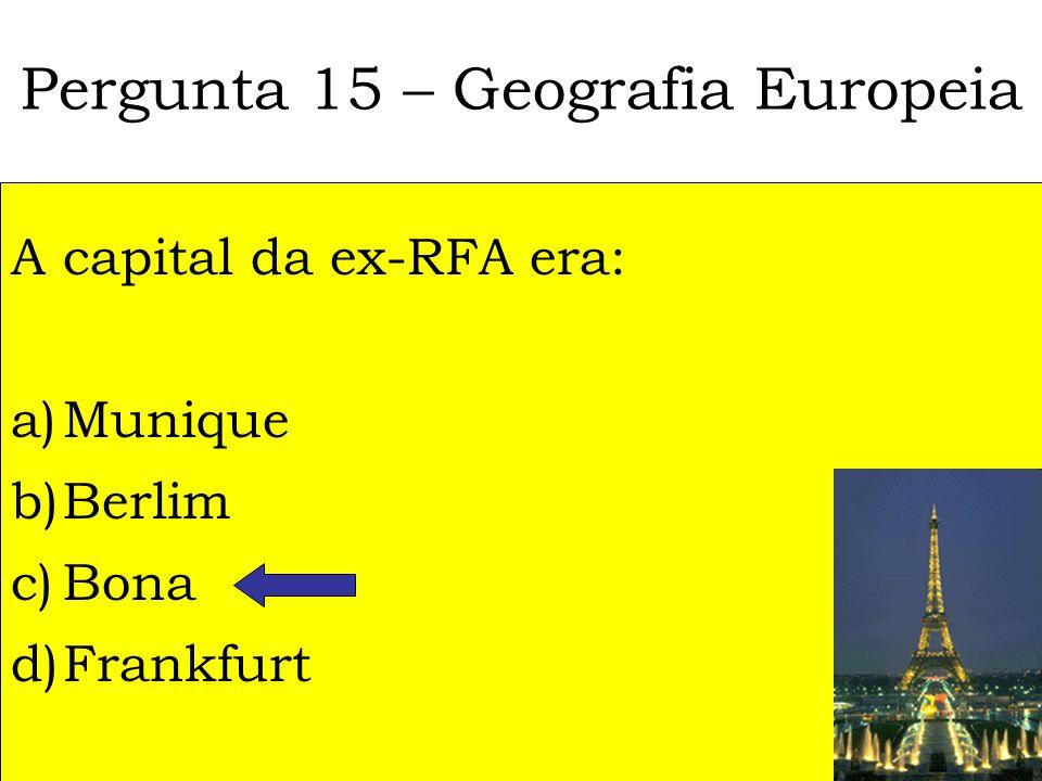 Pergunta 15 – Geografia Europeia