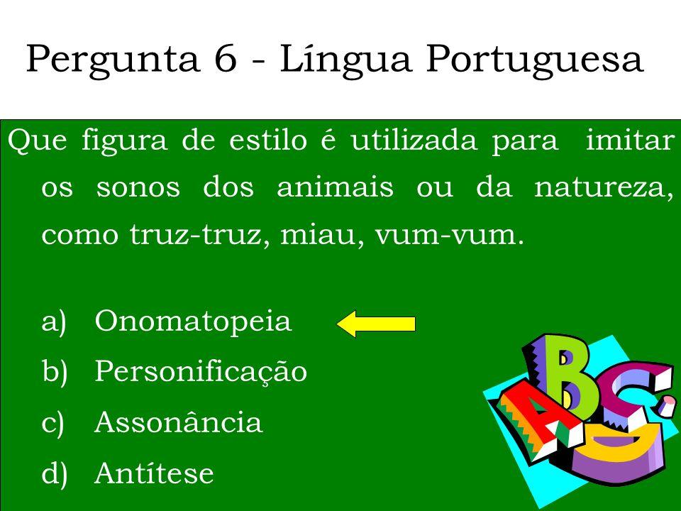 Pergunta 6 - Língua Portuguesa