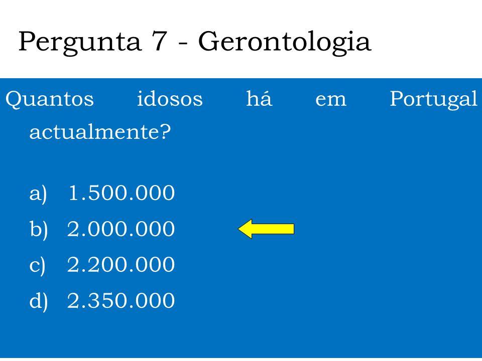 Pergunta 7 - Gerontologia