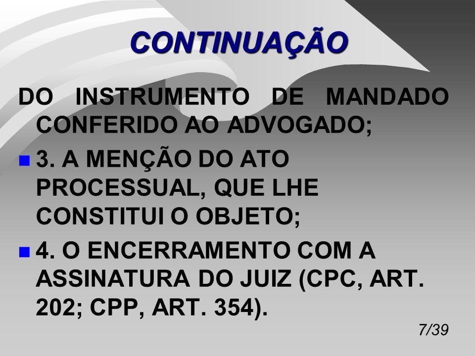 CONTINUAÇÃO DO INSTRUMENTO DE MANDADO CONFERIDO AO ADVOGADO;