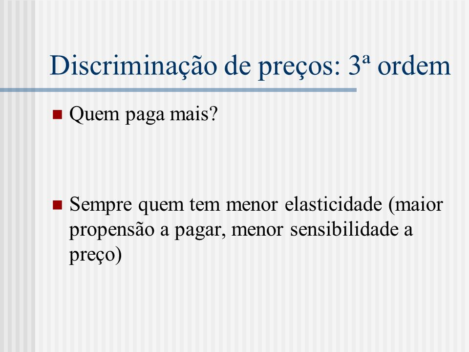 Discriminação de preços: 3ª ordem