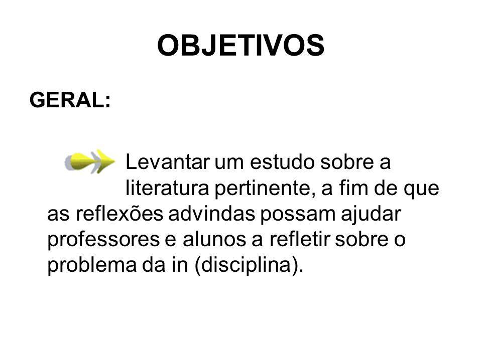 OBJETIVOS GERAL: