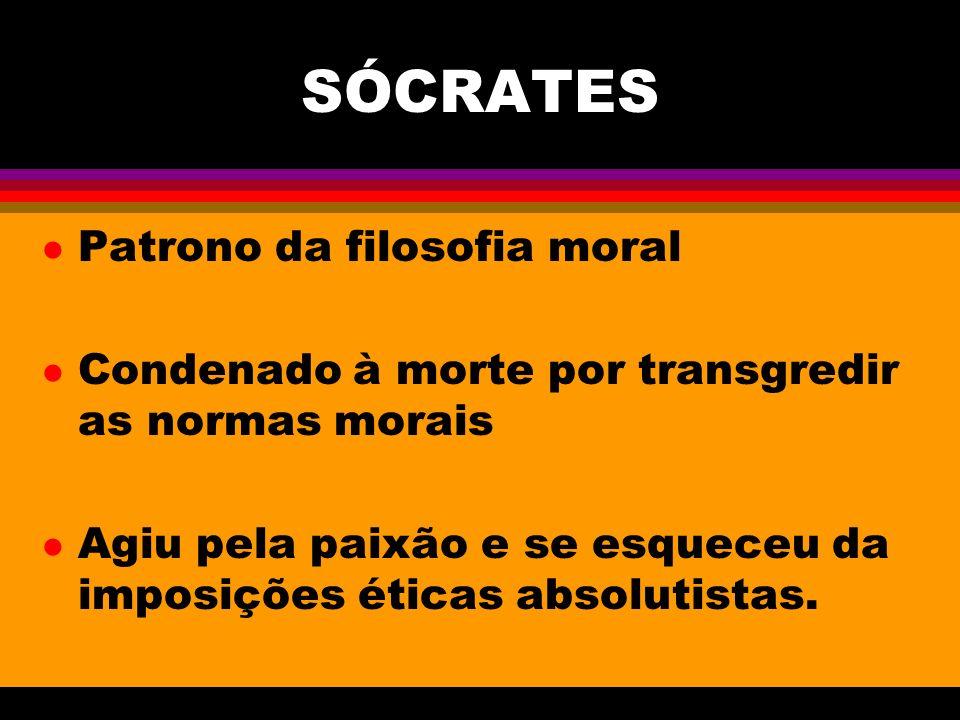 SÓCRATES Patrono da filosofia moral