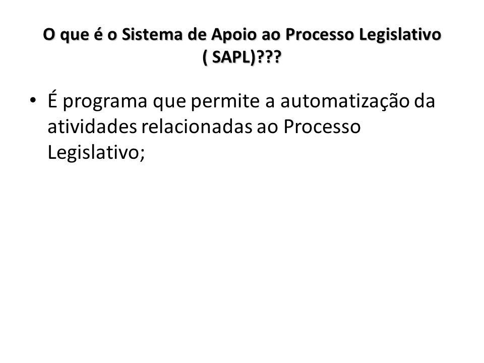 O que é o Sistema de Apoio ao Processo Legislativo ( SAPL)