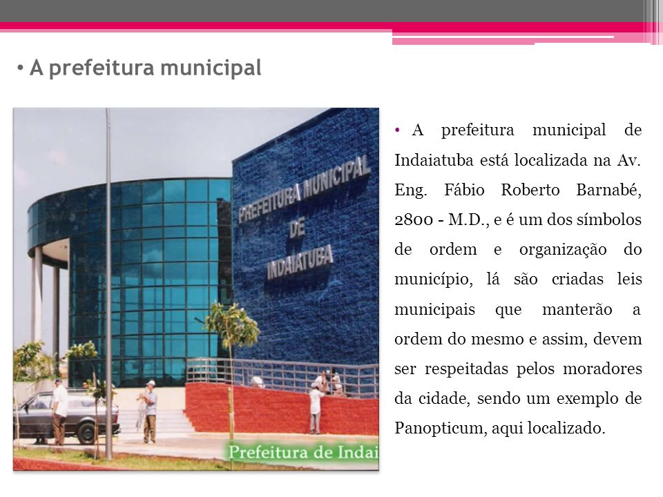 A prefeitura municipal
