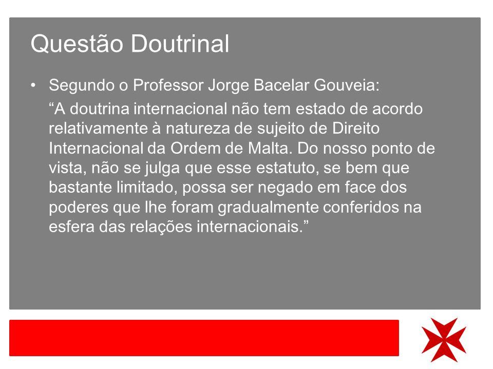 Questão Doutrinal Segundo o Professor Jorge Bacelar Gouveia: