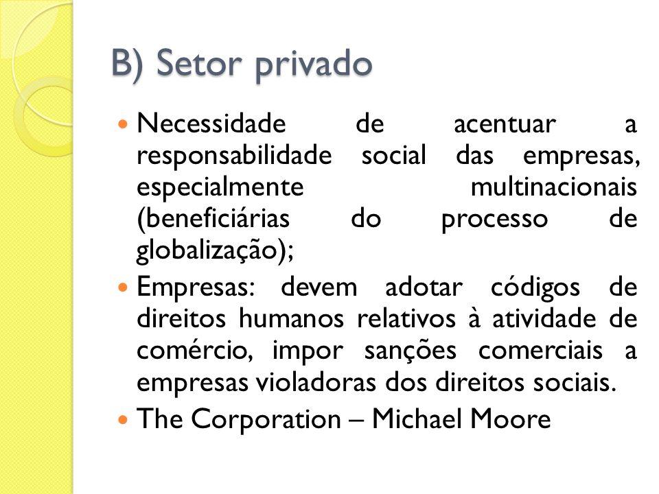 B) Setor privado