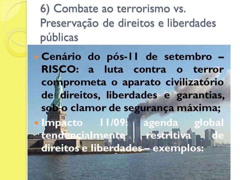6) Combate ao terrorismo vs