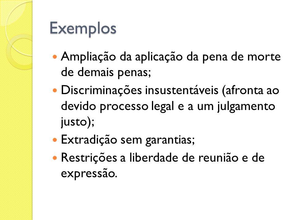 Exemplos Ampliação da aplicação da pena de morte de demais penas;