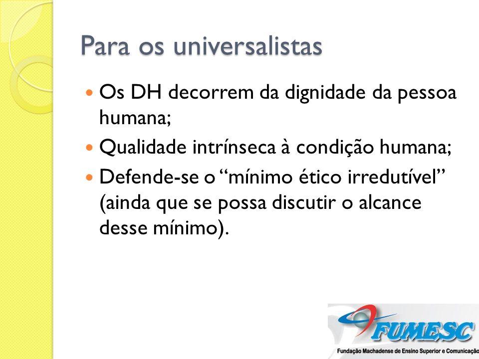 Para os universalistas