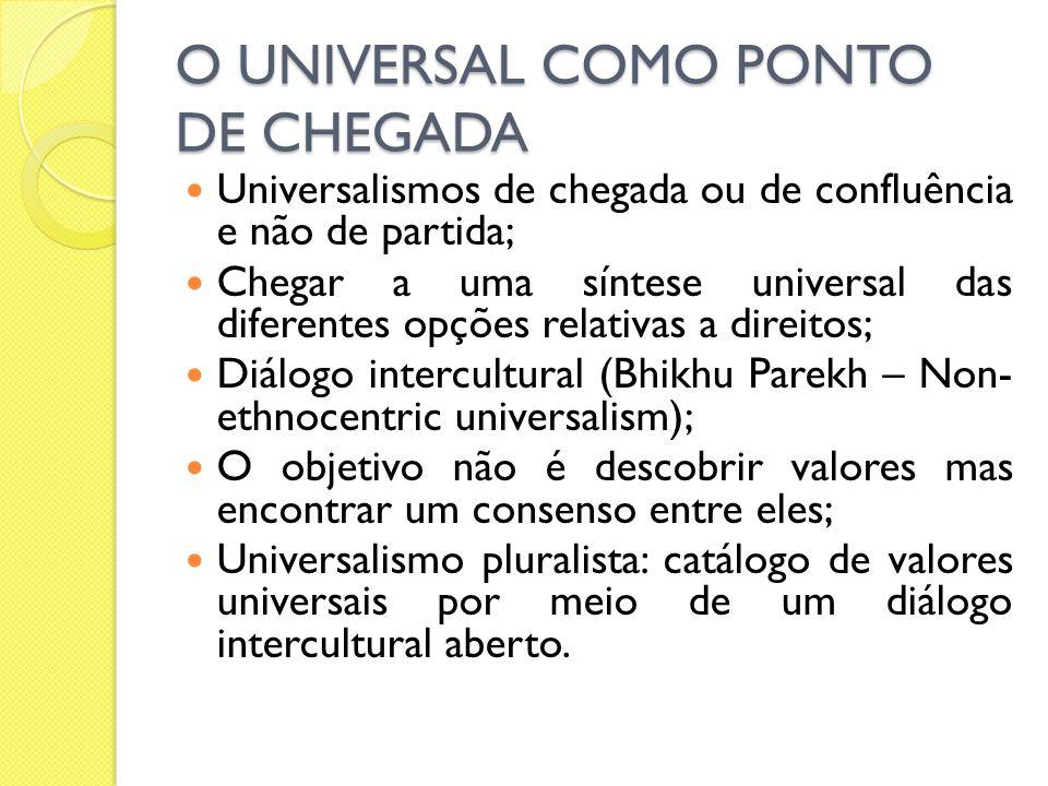O UNIVERSAL COMO PONTO DE CHEGADA
