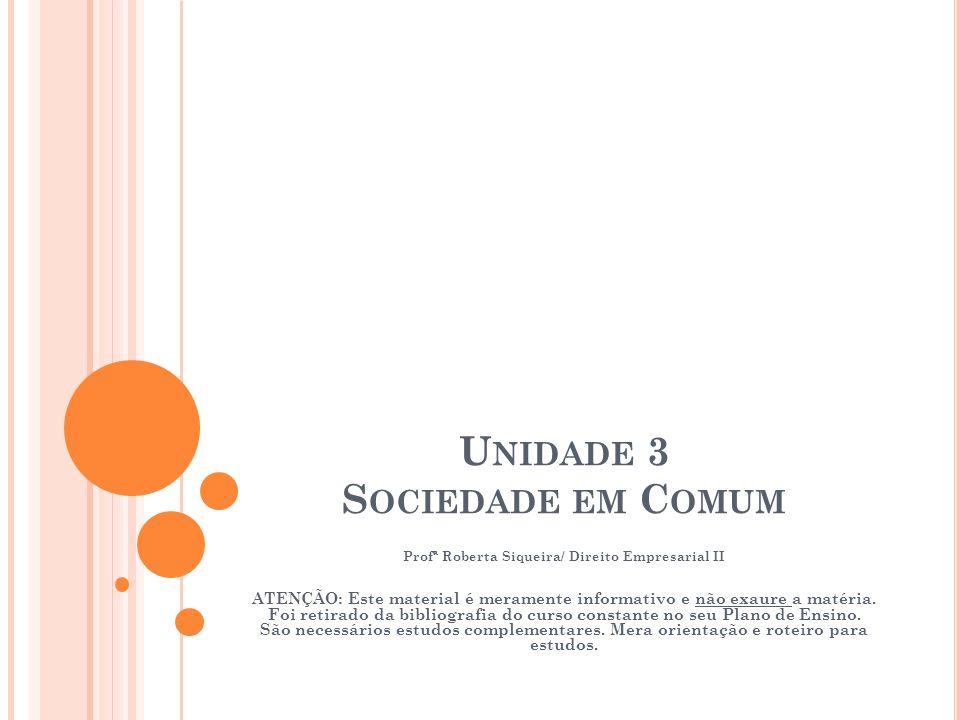 Unidade 3 Sociedade em Comum