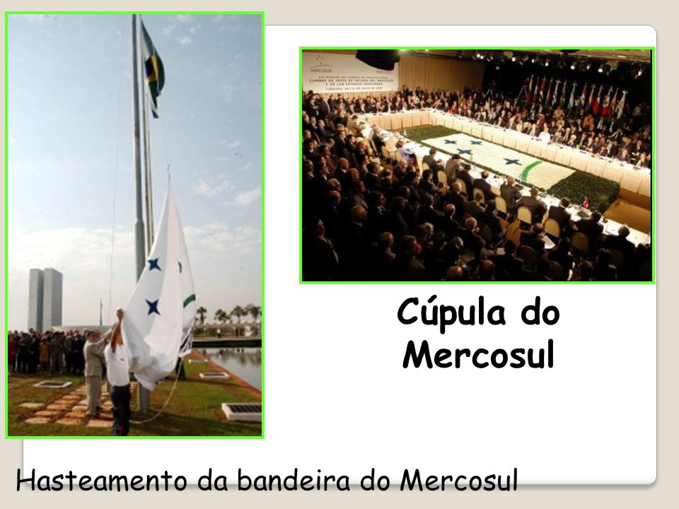Hasteamento da bandeira do Mercosul