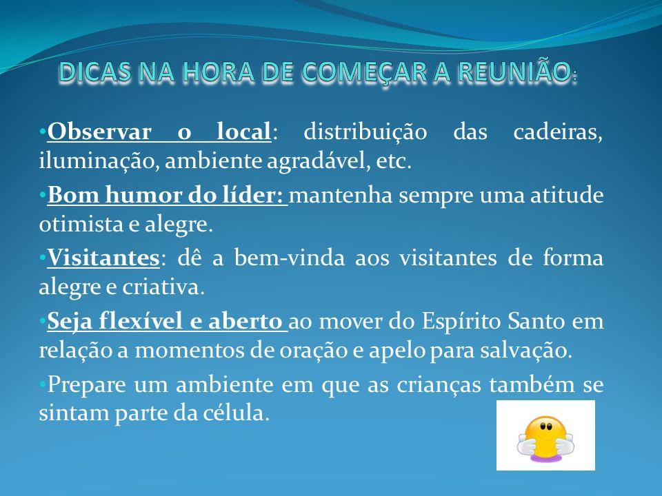 DICAS NA HORA DE COMEÇAR A REUNIÃO: