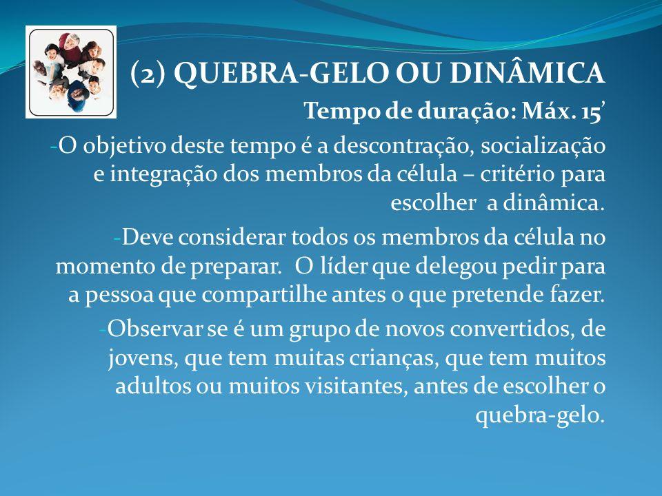 (2) QUEBRA-GELO OU DINÂMICA