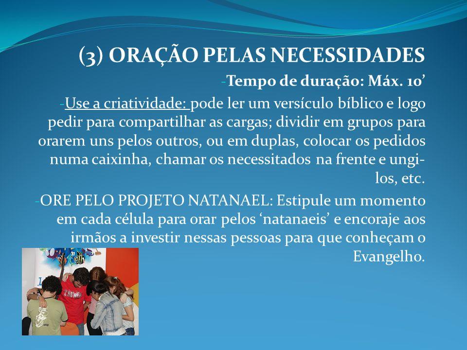 (3) ORAÇÃO PELAS NECESSIDADES