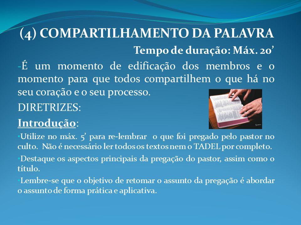 (4) COMPARTILHAMENTO DA PALAVRA