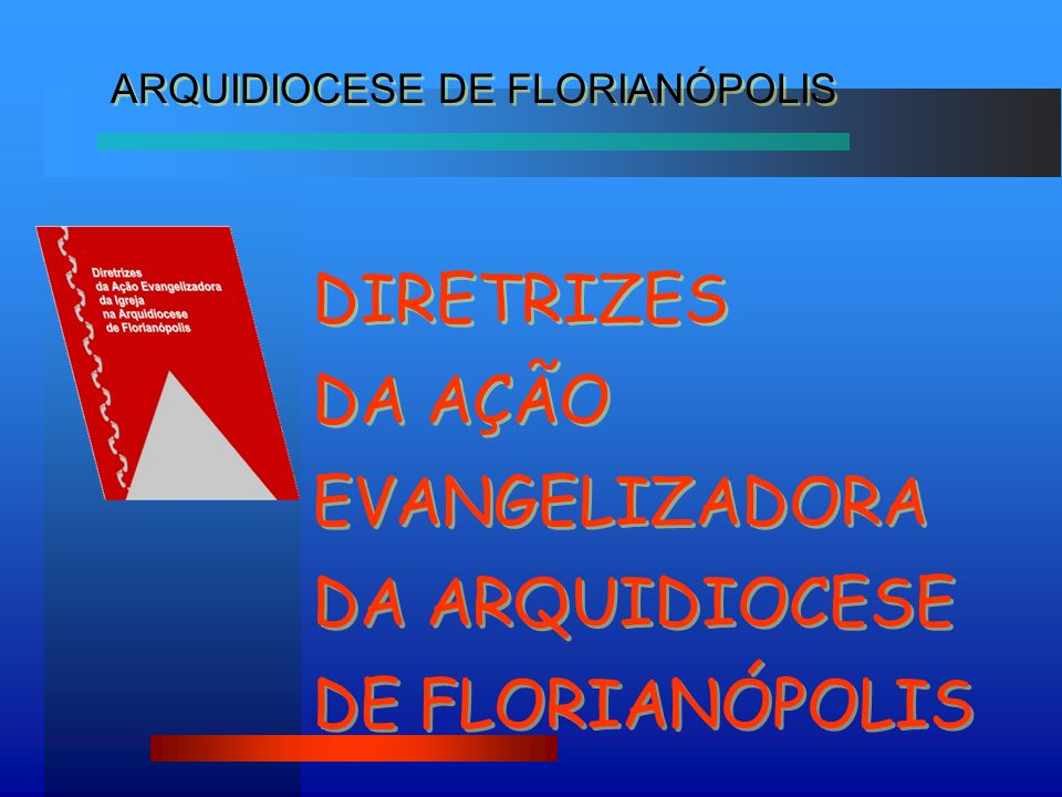 ARQUIDIOCESE DE FLORIANÓPOLIS
