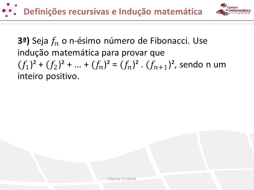 Definições recursivas e Indução matemática