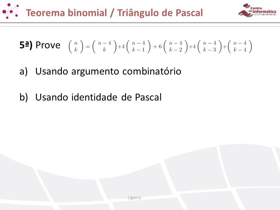 Teorema binomial / Triângulo de Pascal