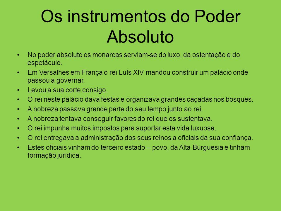 Os instrumentos do Poder Absoluto