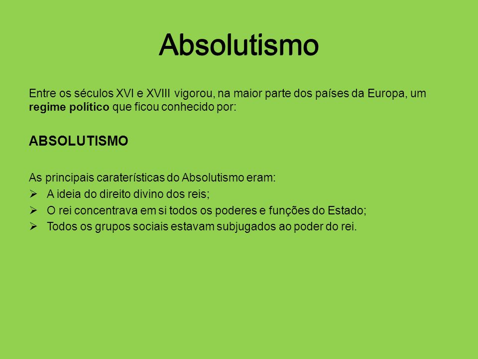 Absolutismo Absolutismo ABSOLUTISMO