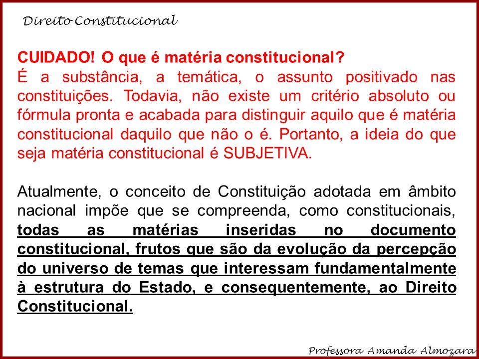 CUIDADO! O que é matéria constitucional