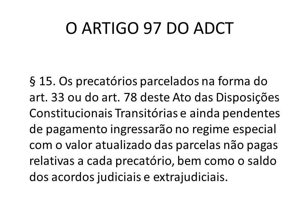 O ARTIGO 97 DO ADCT