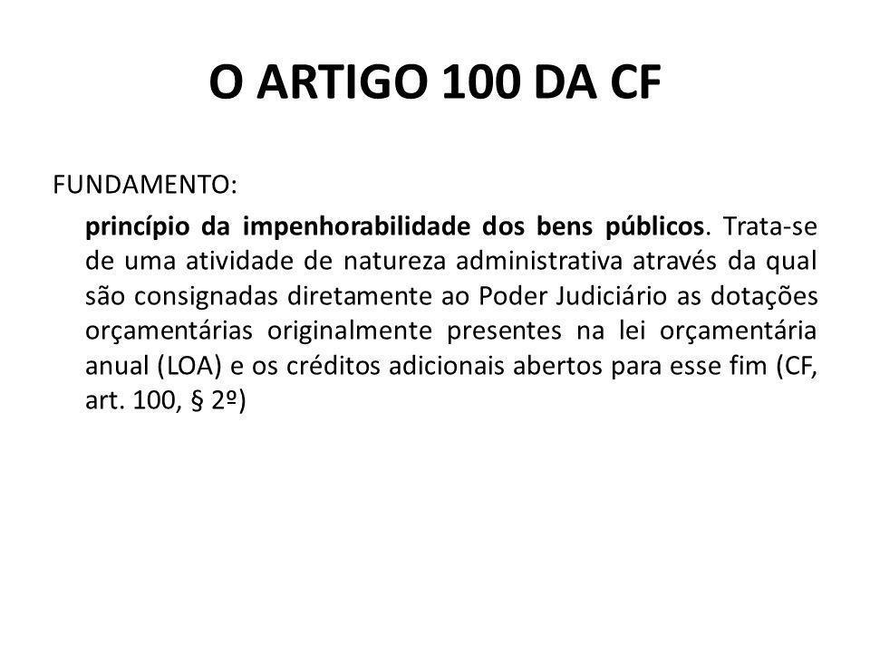 O ARTIGO 100 DA CF