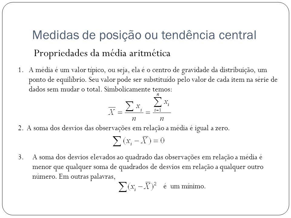 Medidas de posição ou tendência central