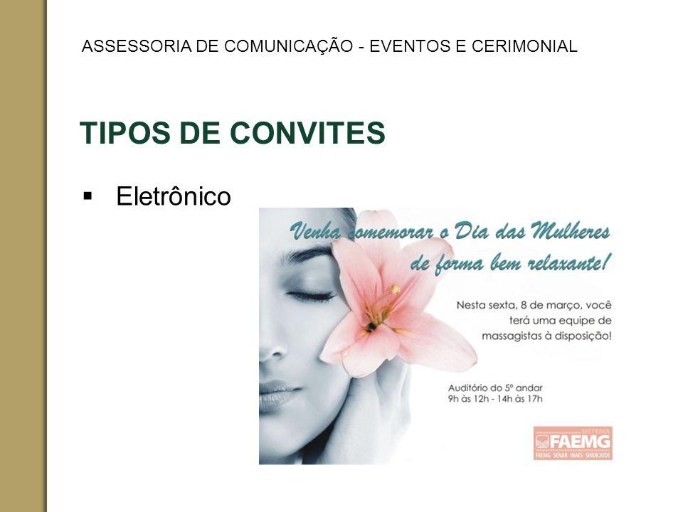 TIPOS DE CONVITES Eletrônico