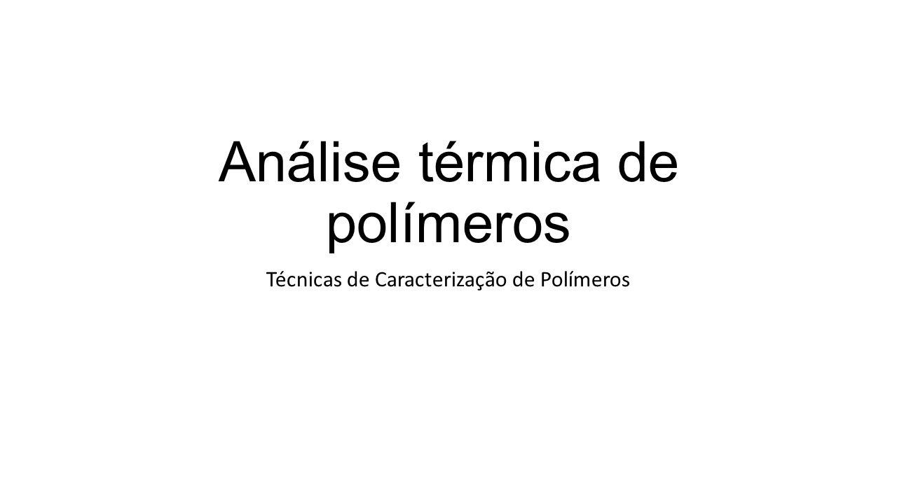 Análise térmica de polímeros