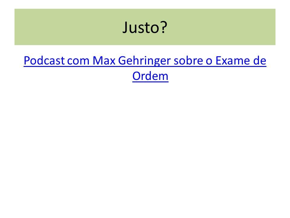 Podcast com Max Gehringer sobre o Exame de Ordem