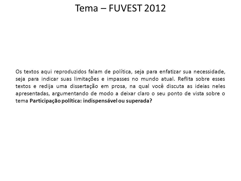 Tema – FUVEST 2012