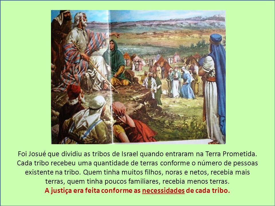 A justiça era feita conforme as necessidades de cada tribo.