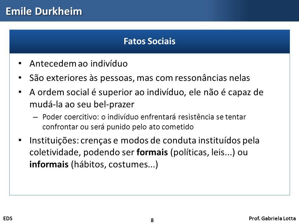 Emile Durkheim Fatos Sociais Antecedem ao indivíduo