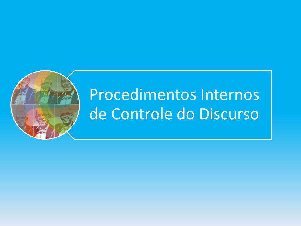 Procedimentos Internos de Controle do Discurso