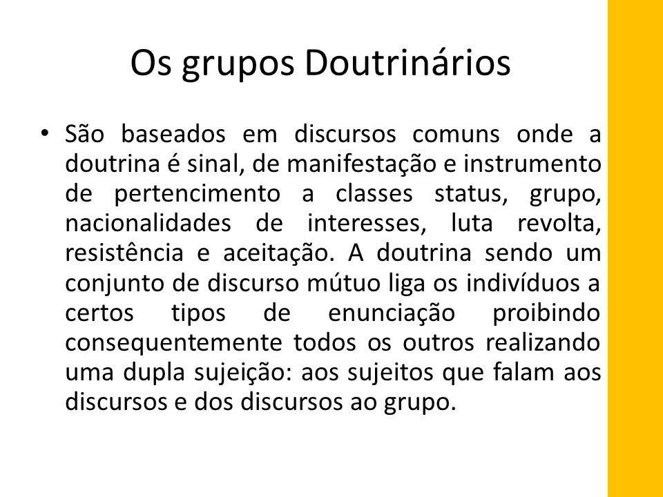 Os grupos Doutrinários