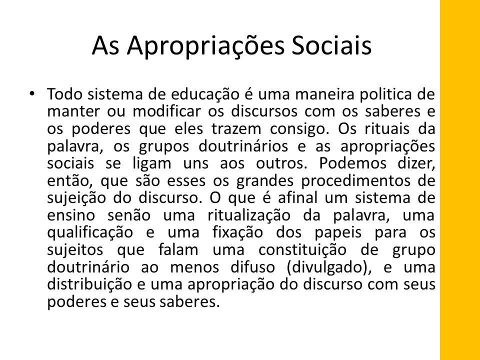 As Apropriações Sociais