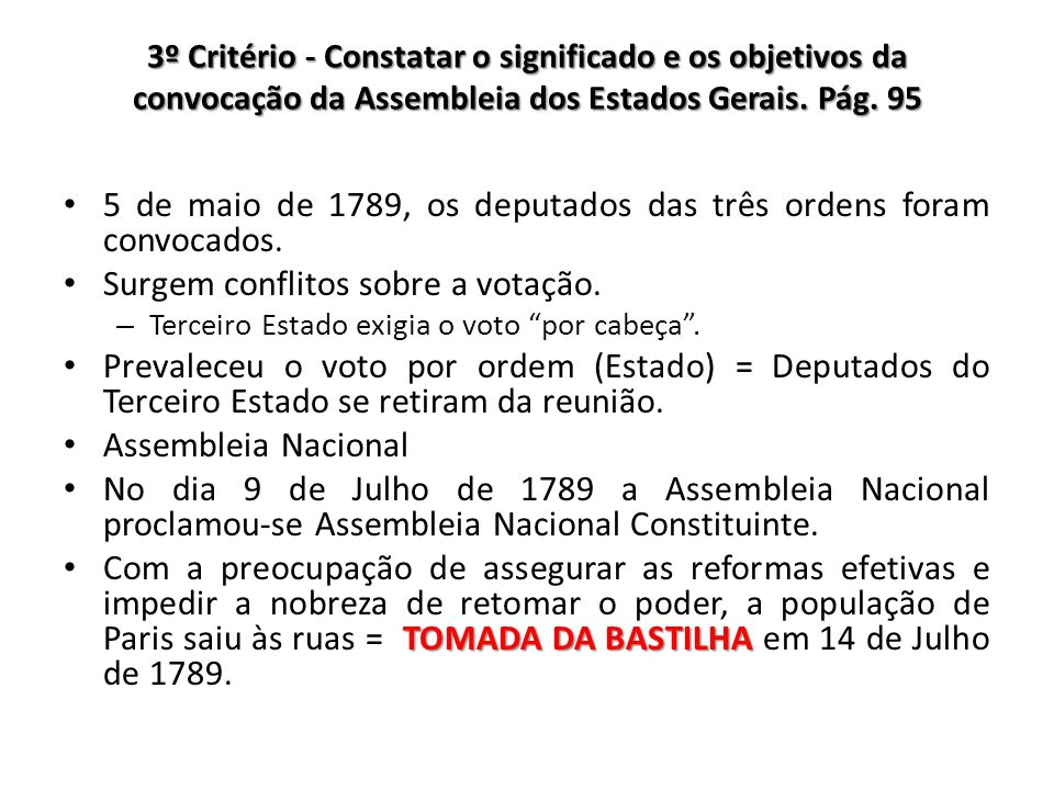 5 de maio de 1789, os deputados das três ordens foram convocados.