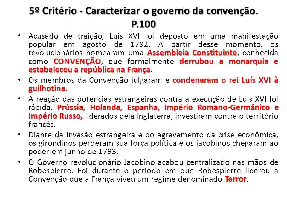 5º Critério - Caracterizar o governo da convenção. P.100