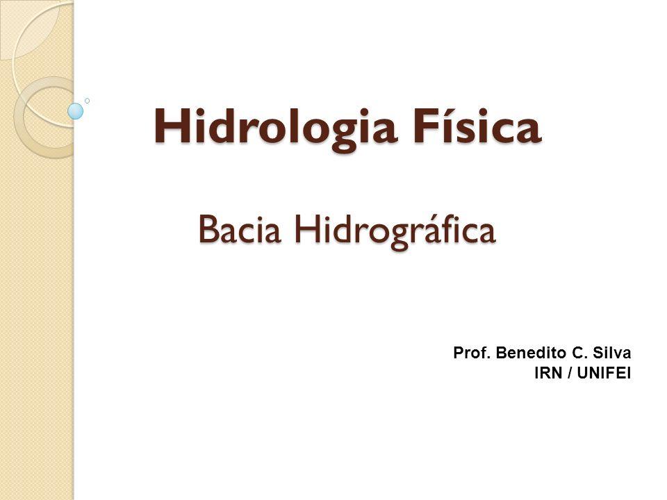 Hidrologia Física Bacia Hidrográfica