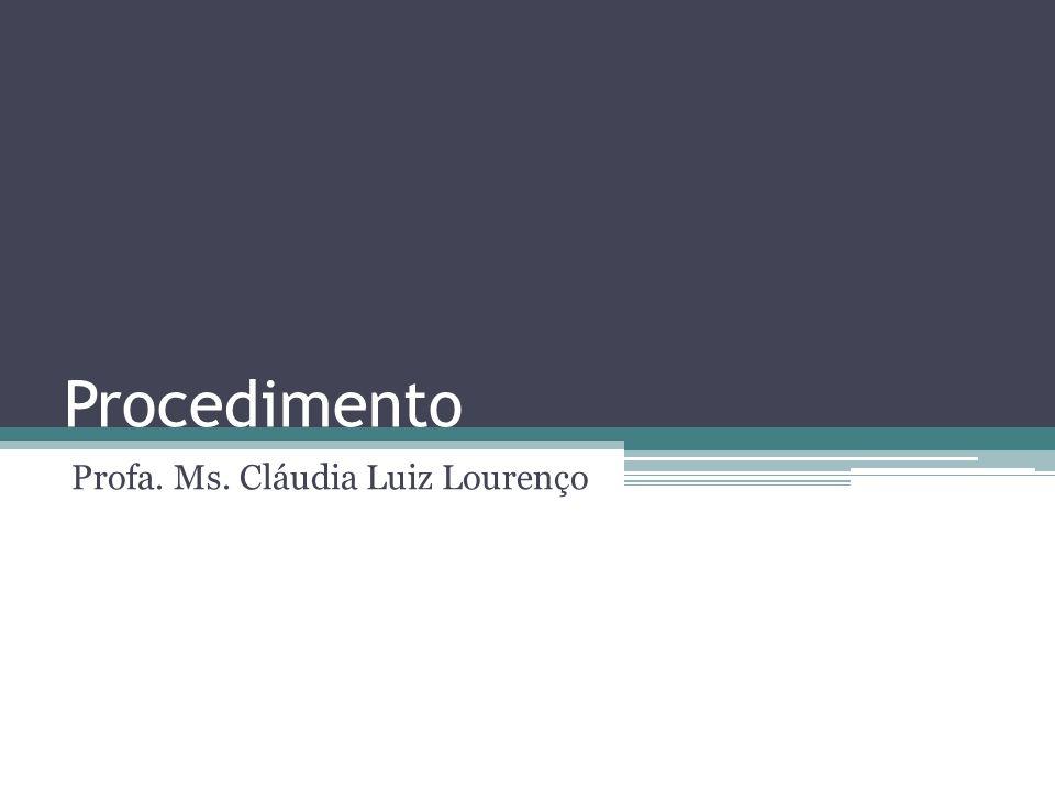 Profa. Ms. Cláudia Luiz Lourenço